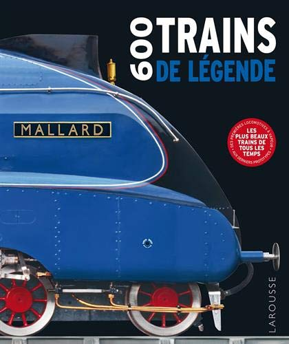 600 Trains de légende par Collectif