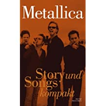 Metallica: Story und Songs kompakt