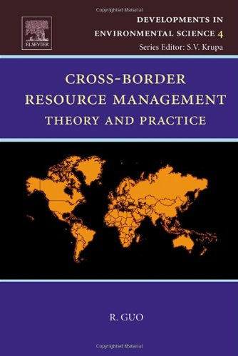 Cross-Border Resource Management: Theory and Practice (Developments in Environmental Science)