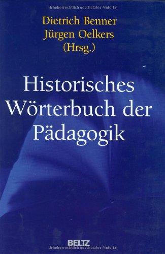 Historisches Wörterbuch der Pädagogik.