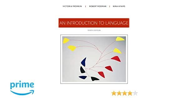 An introduction to language amazon victoria fromkin robert an introduction to language amazon victoria fromkin robert rodman nina hyams fremdsprachige bcher fandeluxe Choice Image