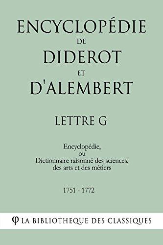Encyclopédie de Diderot et d'Alembert - Lettre G par Denis Diderot