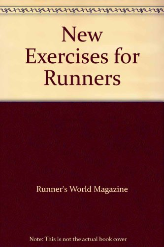 New Exercises for Runners por Runners World Editors