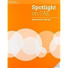 Spotlight on CAE. Exam booster-Workbook with key. Per le Scuole superiori