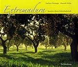 Extremadura: Naturfotografie in Spaniens ältester Kulturlandschaft - Joachim Griesinger