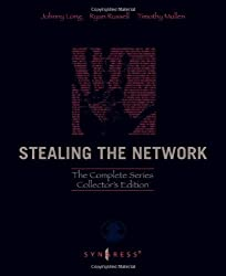 Stealing the Network: The Complete Series Collector's Edition, Final Chapter, and DVD by Johnny Long (2009-05-18)