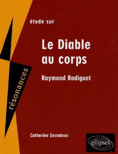 Etude sur Raymond Radiguet : Le Diable au corps