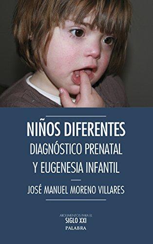 Niños diferentes (Argumentos para el siglo XXI) por José Manuel Moreno Villares