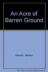 An Acre of Barren Ground