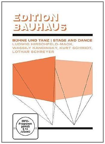 Bauhaus - Bühne und Tanz / Stage and Dance - Ludwig Hirschfeld-Mack, u.a. (Architektur Blumen)