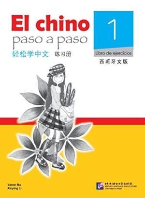 El chino paso a paso vol.1 - Libro de ejercicios