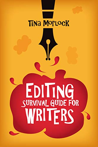 Editing Survival Guide for Writers: How to Find, Evaluate, and Hire Your First Editor (English Edition)