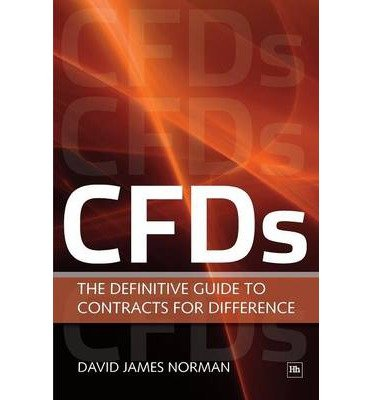 [(CFDs: The Definitive Guide to Contracts for Difference)] [ By (author) David James Norman ] [June, 2010]