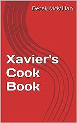 Xavier's Cook Book