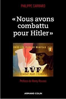 « Nous avons combattu pour Hitler » (Hors Collection)