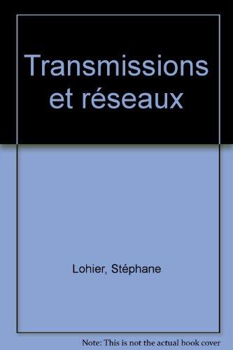 Transmissions et rseaux