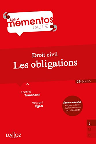 Droit civil. Les obligations - 22e éd.