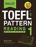 KALLIS' iBT TOEFL Pattern Reading 1: Explorer
