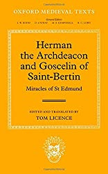 Herman the Archdeacon and Goscelin of Saint-Bertin Miracles of St Edmund (Oxford Medieval Texts)