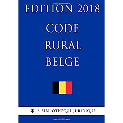 Code rural belge - Edition 2018