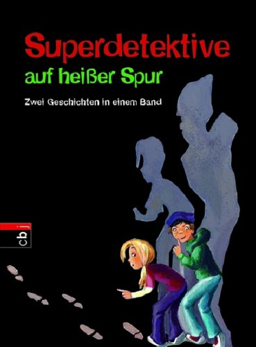Cover des Mediums: Superdetektive auf  heißer Spur