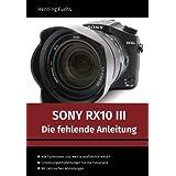 Sony RX10 III: Die fehlende Anleitung