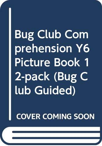 Bug Club Comprehension Y6 Picture Book 12-pack (Bug Club Guided)