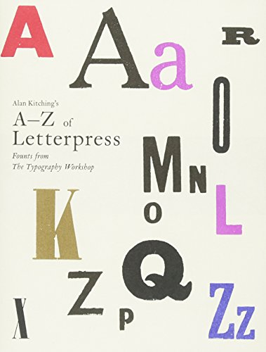 Alan Kitching's A-Z of Letterpress: Founts from The Typography Workshop por Alan Kitching