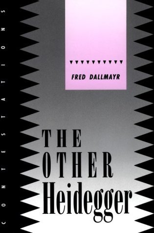 the-other-heidegger-contestations-cornell-studies-in-political-theory-by-fred-r-dallmayr-1995-05-01
