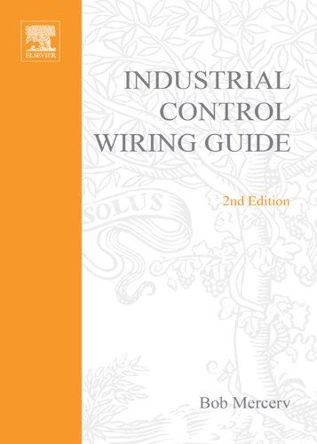 Newnes Industrial Control Wiring Guide (Newnes Practitioner Ser) (English Edition) -