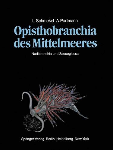 Opisthobranchia des Mittelmeeres: Nudibranchia und Saccoglossa