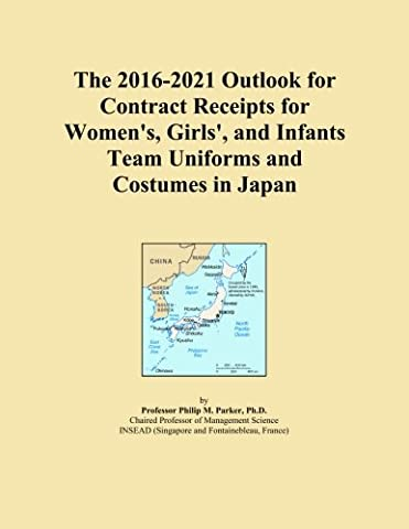The 2016-2021 Outlook for Contract Receipts for Women's, Girls', and Infants Team Uniforms and Costumes in