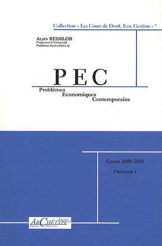 Problmes conomiques contemporains : 3 volumes : Tome 1, L'Europe ; Tome 2, Le monde ; Tome 3, La France
