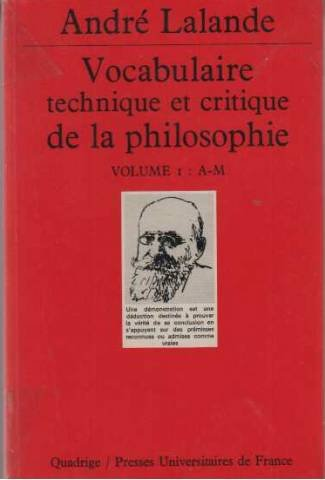 VOCABULAIRE TECHNIQUE ET CRITIQUE DE LA PHILOSOPHIE. Volume 1 : A-M