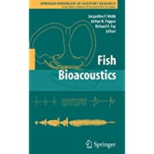Fish Bioacoustics (Springer Handbook of Auditory Research)