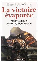 Abbeville 1940 : La victoire évaporée