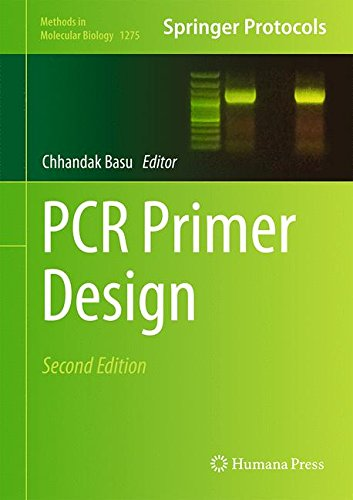 PCR Primer Design (Methods in Molecular Biology, Band 1275)