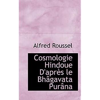 Cosmologie Hindoue D'apres Le Bhagavata Purana