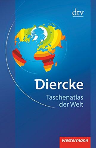 Preisvergleich Produktbild Diercke - Taschenatlas der Welt: Physische und politische Karten