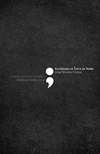 Escribiendo en Tierra de Nadie (Spanish Edition)