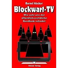 Blockwart-TV: Wie sehr uns der öffentlich-rechtliche Rundfunk schadet