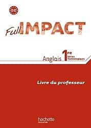 Full Impact 1res séries technologiques - Livre professeur - Ed.2011