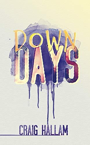 Down Days by [Hallam, Craig]