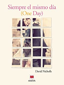 Siempre el mismo día (Grandes Novelas) de [Nicholls, David]