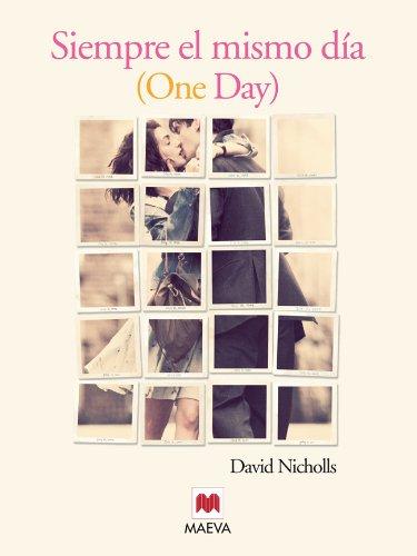 Siempre el mismo día (Grandes Novelas) por David Nicholls