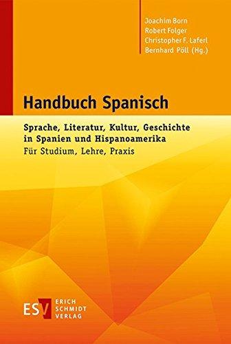 handbuch-spanisch-sprache-literatur-kultur-geschichte-in-spanien-und-hispanoamerika-fur-studium-lehr