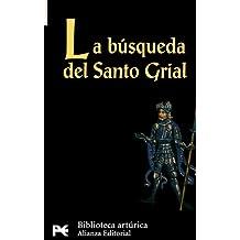 La búsqueda del Santo Grial (El libro de bolsillo - Bibliotecas temáticas - Biblioteca artúrica)