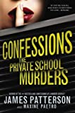 By James Patterson ; Maxine Paetro ( Author ) [ Confessions: The Private School Murders Confessions By Sep-2014 Paperback bei Amazon kaufen
