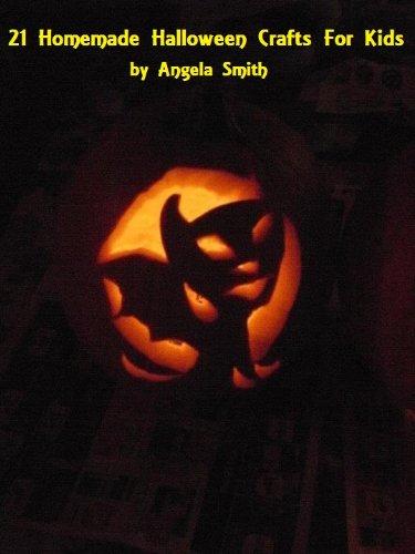 21 Homemade Halloween Crafts For Kids (English Edition) (Halloween Homemade Crafts Kinder)