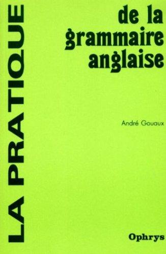 Pratique grammaire anglaise